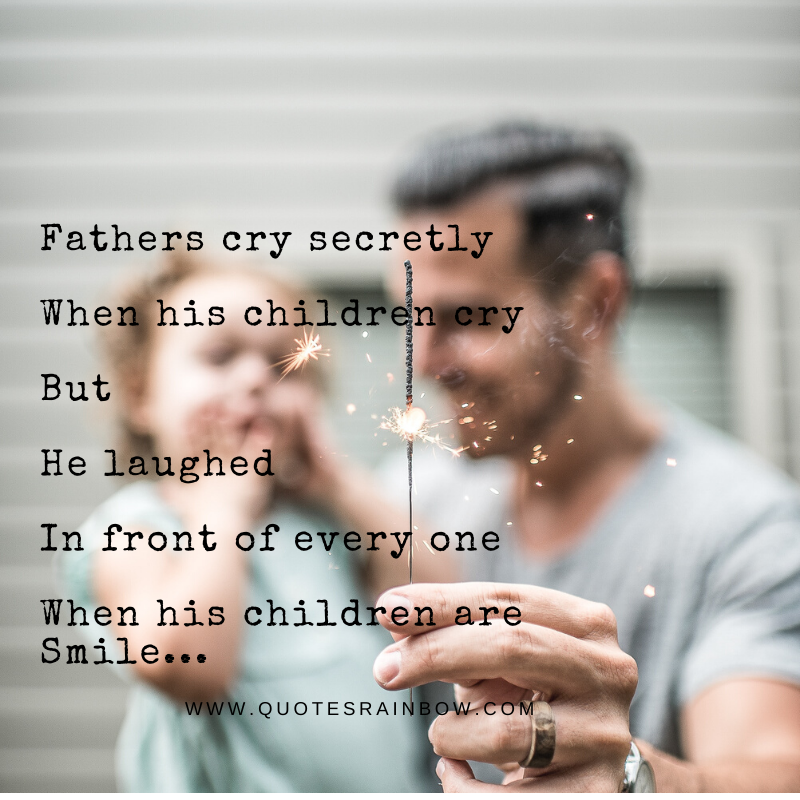 Fathers cry secretly quotes